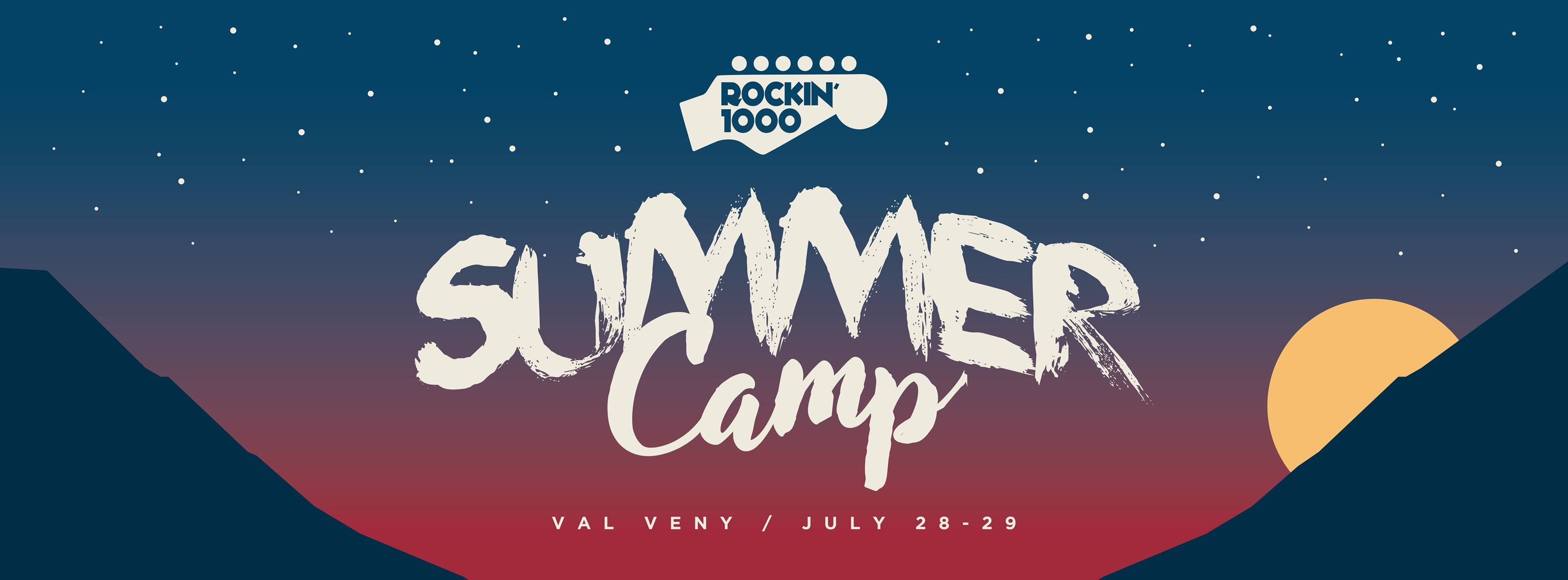 Rock in 1000 - Summer Camp 2017